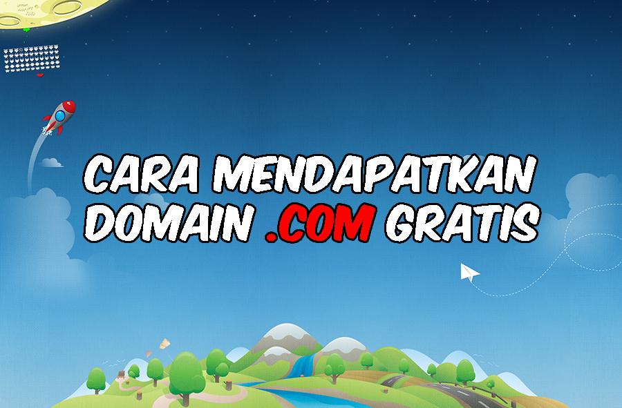 Cara Mendapatkan Domain .COM Gratis